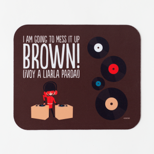 alfombrilla-i-am-going-to-mess-it-up-brown.jpg